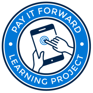 The Pay it Forward Learning Project